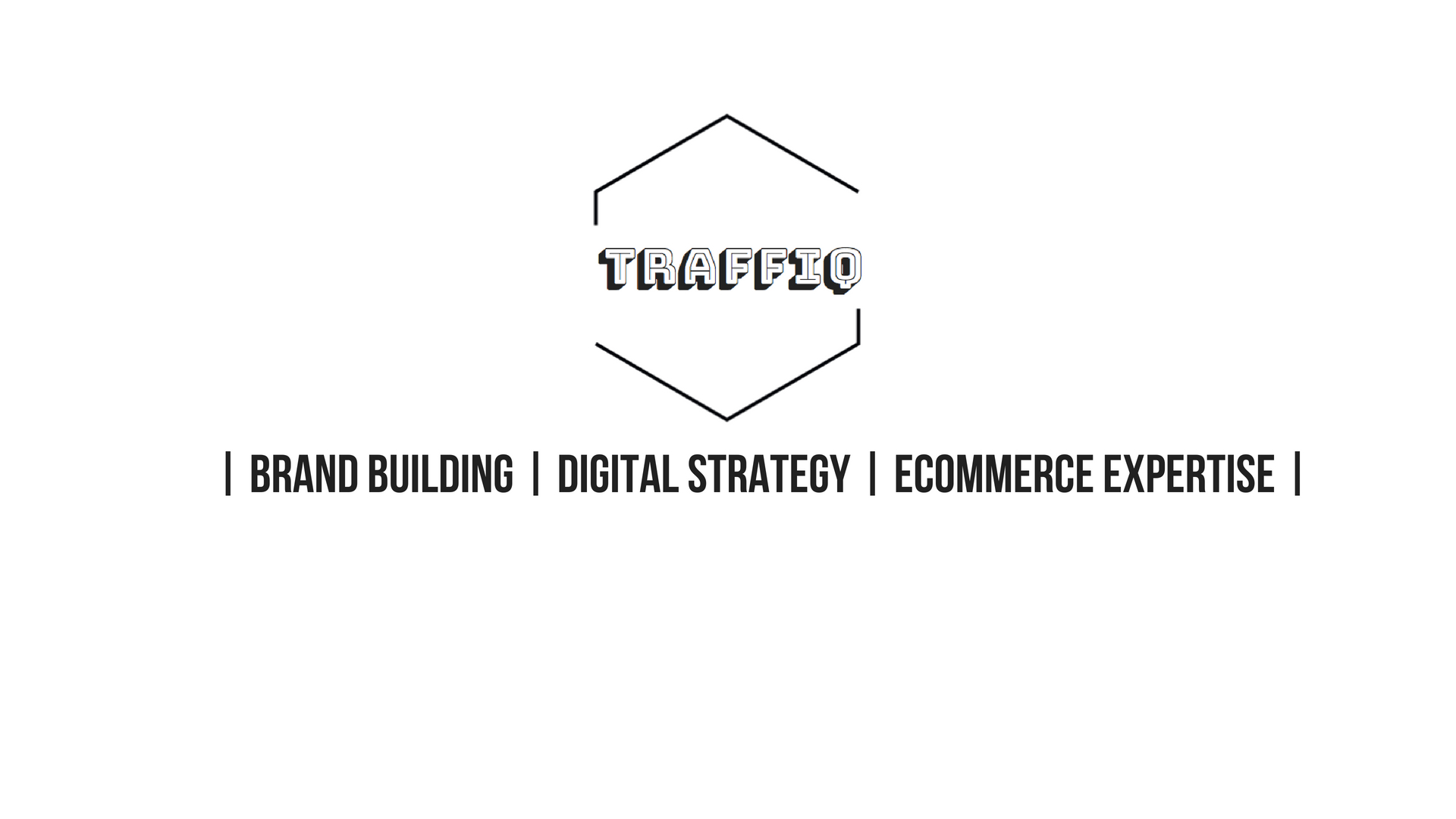 | Brand Building | Digital Strategy | eCommerce Expertise |